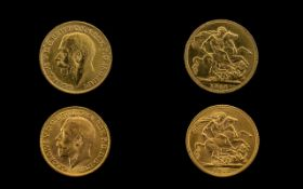 George V 22ct Gold Full Sovereigns (2) in total. Dates 1913 and 1915.