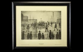 L. S. Lowry 1887 - 1976 Unsigned Ltd Edition Proof Lithograph / Print - Titled ' The Football