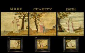 Set Of Three Regency Needlework Samplers Depicting Faith, Hope And Charity.