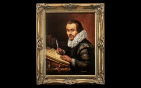 Finely Detailed Oil on Canvas Depicting a Learned Man of the 17th Century, writing with a quill pen,
