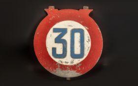 Railway Interest - Vintage Cast Iron 30 mph Speed Limit Sign. 13.