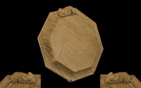In The Style of Robert ' Mouseman ' Thompson Carved Oak Octangual Shaped Cheese Board,