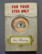 Fleming, Ian - For Your Eyes Only: five secret occasions in the life of James Bond, 1st edition (1st