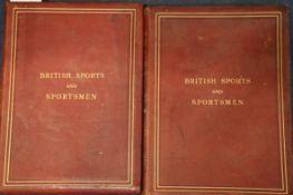 British ... - British Sportrs and Sportsmen, Sportsmen of the Past, 2 vols, folio, one of 1000,
