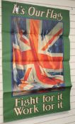 After Guy Lipscombe, lithograph, It's Our Flag Fight it Work For It', poster, 148 x 99cm