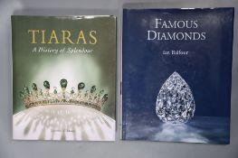 Balfour, Ian - Famous Diamonds, qto, with d.j., 5th edition, Woodbridge 2009; Munn, Geoffrey C -