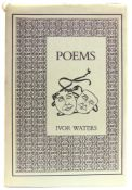 [BOOKS]. POETRY Waters, Ivor. Poems, limited edition of 100, Moss Rose Press, Chepstow, 1987, cloth,