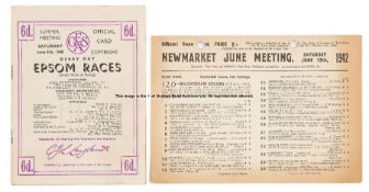 Two 1940s Derby Day racecards, for 1942 wartime race run at Newmarket and won by Watling Street (