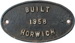 Worksplate BUILT HORWICH 1958 ex BR Diesel 08 originally numbered D3599 and later 08484 and named