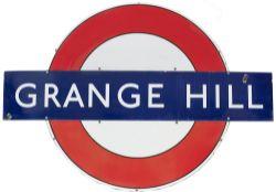 London Transport Underground enamel target/bullseye sign GRANGE HILL measuring 60in x 40.5in.