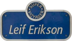 Nameplate LEIF ERIKSON ex Virgin super voyager numbered 221139 built by Bombardier in Bruges Belgium
