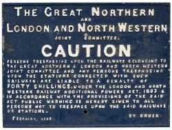 Great Northern and London and North Western Railway Joint Committee cast iron TRESPASS sign. In very