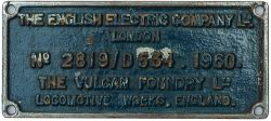 EE VF 2819/D534 1960 ex D297 Worksplate THE ENGLISH ELECTRIC COMPANY LTD THE VULCAN FOUNDRY LTD
