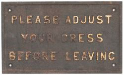 GWR Please adjust your dress GWR cast iron sign PLEASE ADJUST YOUR DRESS BEFORE LEAVING. In original