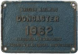 BR Doncaster 1962 ex E3066-87 Worksplate BRITISH RAILWAYS DONCASTER 1962 ELECTRICAL EQUIPMENT