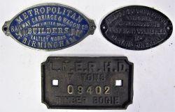 3 x Wagon Plates. METROPOLITAN RAILWAY CARRIAGE AND WAGON WORKS BIRMINGHAM. LNER H.D 7 TONS 09402