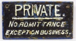 LSWR Signal Box Door Plate in original condition. PRIVATE NO ADMITANCE EXCEPT ON BUSINESS.