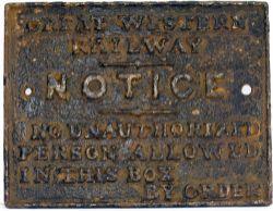 GWR ci signal box door notice. GWR NO UNAUTHORIZED PERSON etc in original condition.