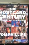 The Postcard Century - 2000 cards and their messages - paperback - by Tom Phillips - this book is in