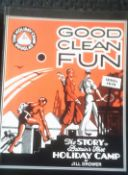 Good Clean Fun 1890-1939 - The Story of Britain's first holiday camp, paperback, by Jill Drower