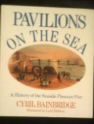 Pavilions 'On The Sea' - A History of the seaside pleasure pier in hardback with dust cover, by
