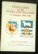 Postcards of the Falkland Islands - A Catalogue 1900-1950 in hardback with dust cover, fully