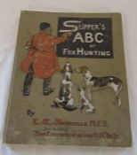 Slipper's ABC of fox hunting by E Somerville 1903
