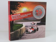 Memories of a Grand Prix 25th Anniversary of Macau Formula 3 by Jose L. R. Estorninho.