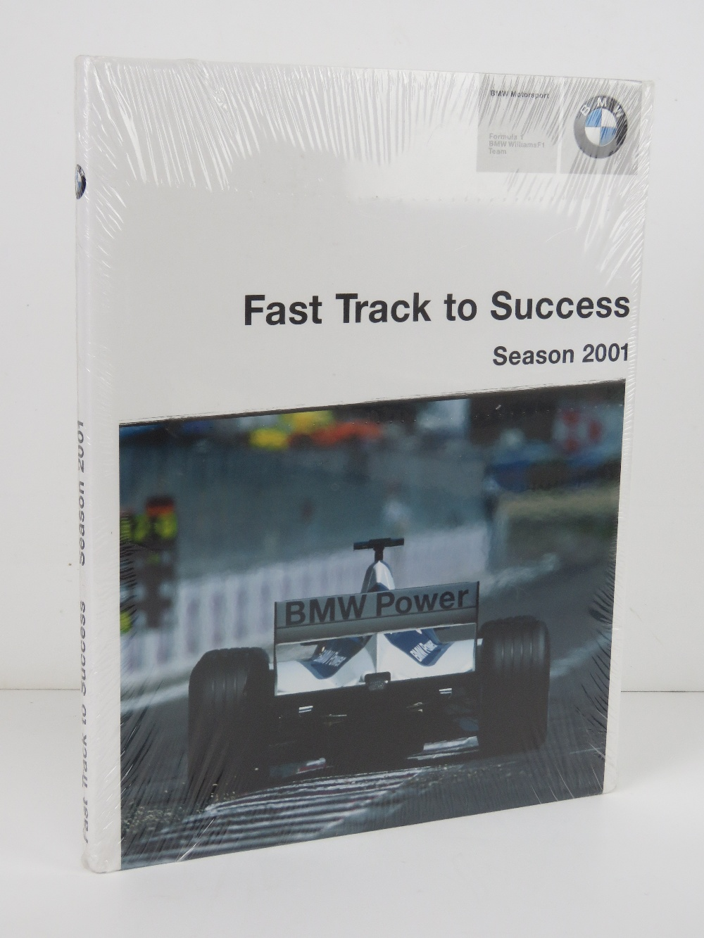 Fast Track to Success Season 2001 BMW Motorsport Formula 1, BMW Williams F1 Team. Hardback book.