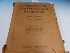 BOOK. EARLY ENGLISH FURNITURE AND WOODWORK BY HERBERT CESCINSKY AND ERNEST GRIBLE. 2 vols IN ONE,