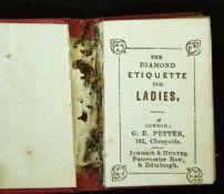 THE DIAMOND ETIQUETTE FOR LADIES, London, G E Petter, Edinburgh, Johnson & Hunter, circa 1850,