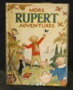 MORE RUPERT ADVENTURES, [1943] annual, price unclipped, 4to, original pictorial wraps, vgc