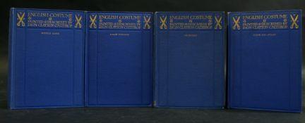 DION CLAYTON CALTHROP: ENGLISH COSTUME, London, Adam & Charles Black, 1906, 1st edition, 4 vols,