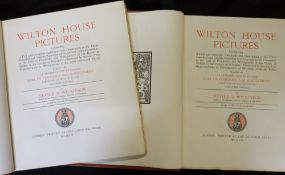 SIR NEVILLE RODWELL WILKINSON: WILTON HOUSE PICTURES, London, The Chiswick Press, 1907 (300), 1st