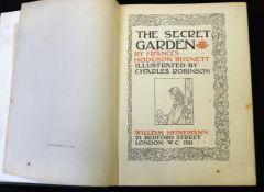 FRANCES HODGSON BURNETT: THE SECRET GARDEN, ill Charles Robinson, London, William Heinemann, 1911,