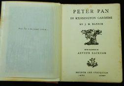 SIR JAMES MATTHEW BARRIE: PETER PAN IN KENSINGTON GARDENS, ill A Rackham, London, Hodder &