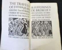 SAINT JOHN DE PREBEUF: THE TRAVELS AND SUFFERINGS OF FATHER JEAN DE PREBEUF AMONG THE HURONS OF