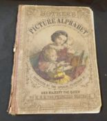 THE MOTHER'S PICTURE ALPHABET, London, The Office of the Children's Friend [1862], 1st edition,