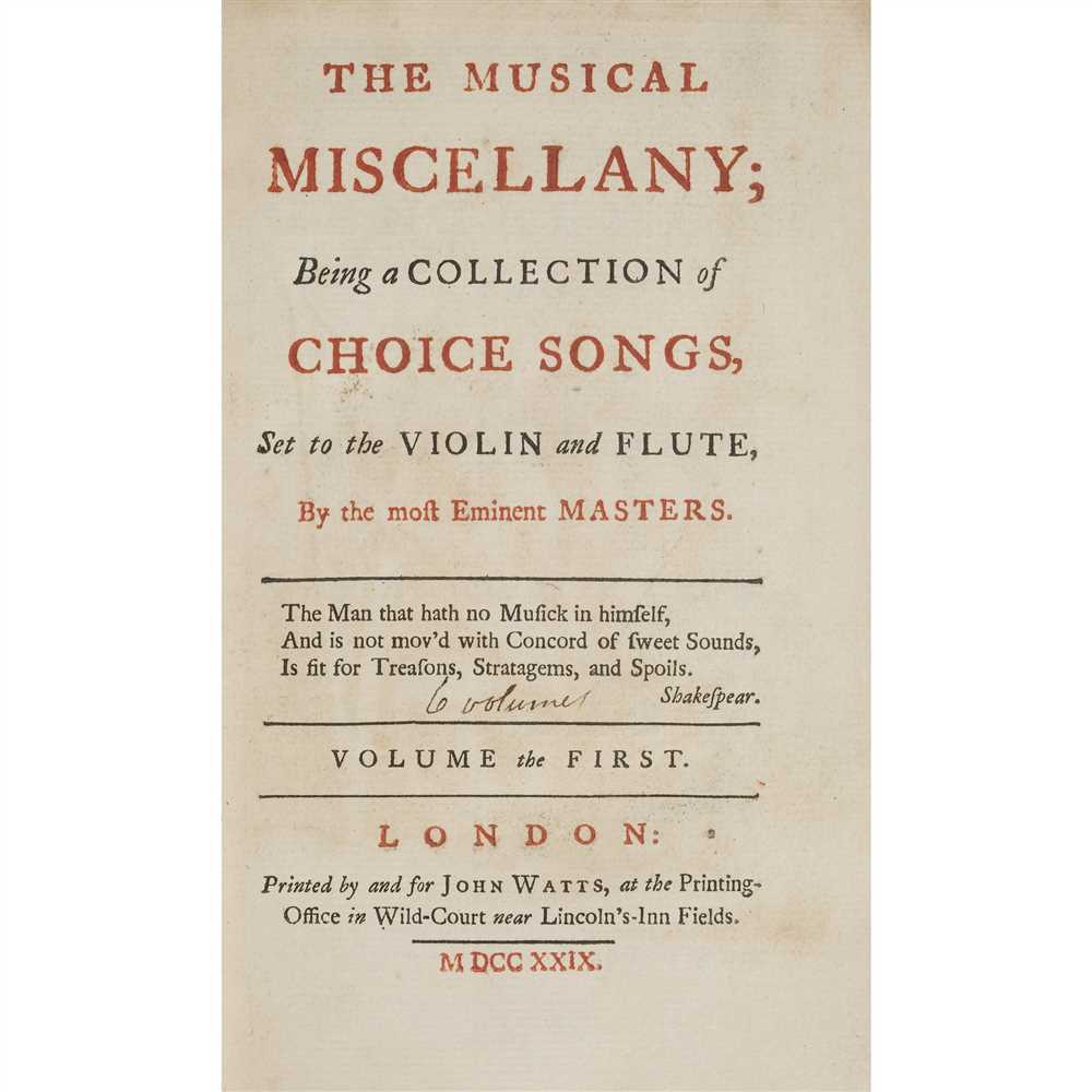 Lot 306 - [Handel, George Frederic] - Watts, John, editor The Musical Miscellany; Being a Collection of