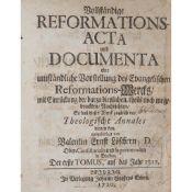 Löscher, Valentin Ernst Vollständige Reformationsacta und Documenta