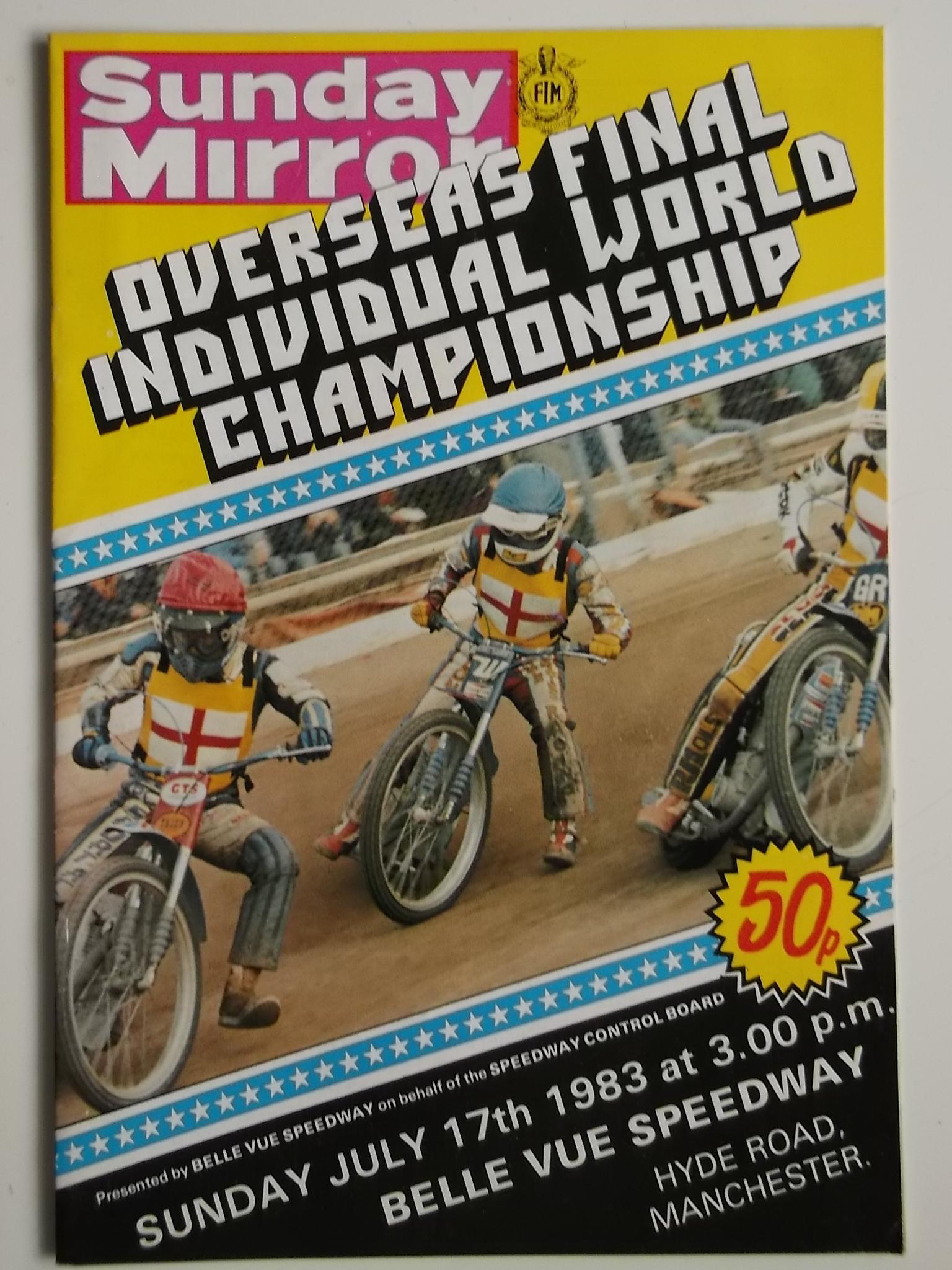 Lot 3 - SPEEDWAY - 1983 OVERSEAS FINAL WORLD CHAMPIONSHIP AT BELLE VUE - PROGRAMME & TICKET