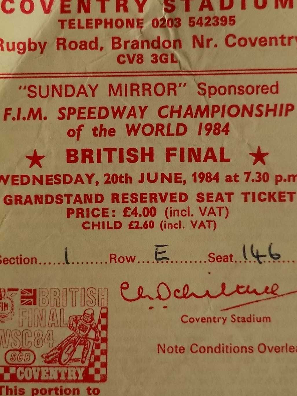 Lot 11 - SPEEDWAY - 1984 WORLD CHAMPIONSHIP BRITISH FINAL AT COVENTRY PROGRAMME & TICKET