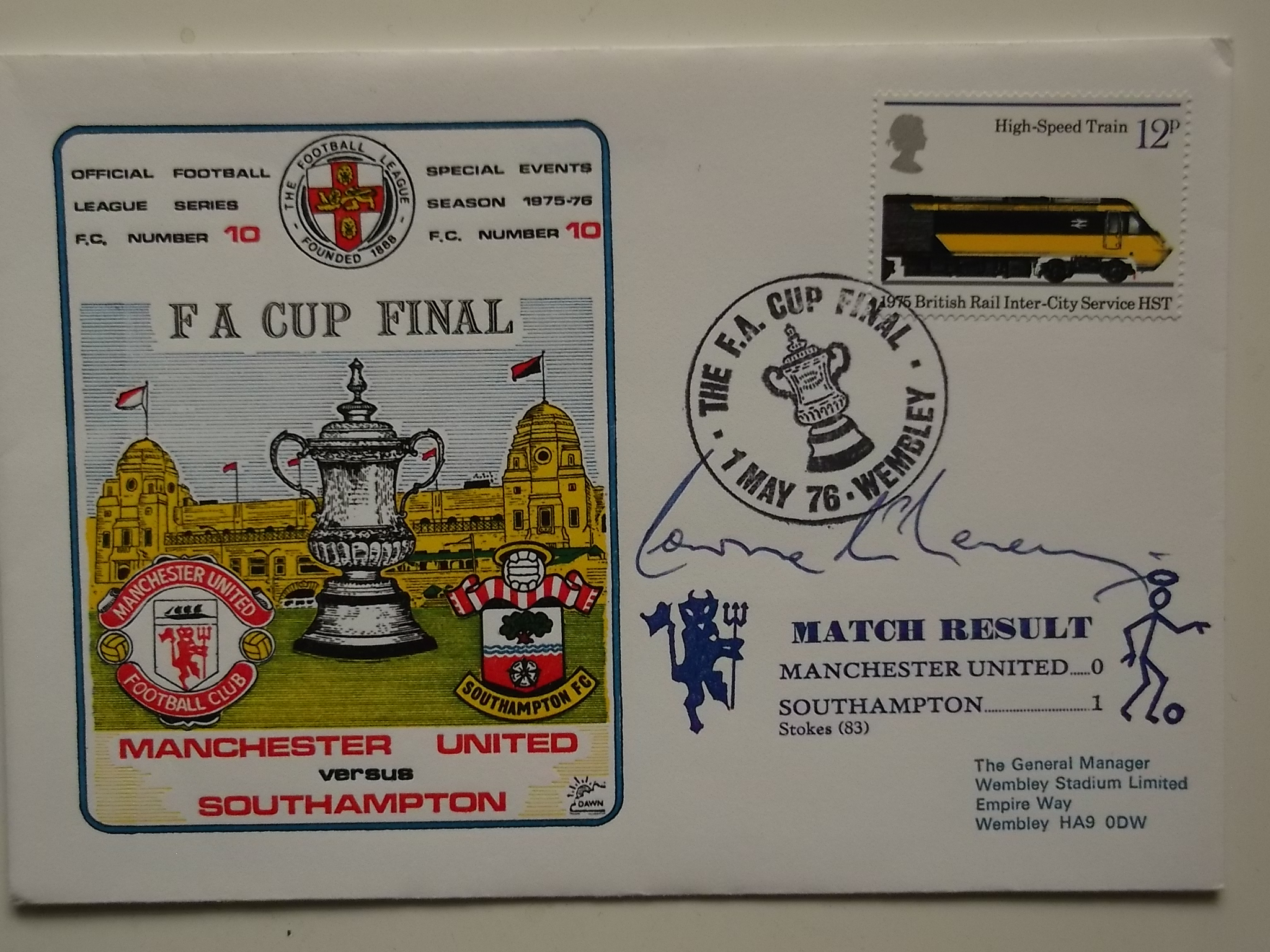 1976 FA CUP FINAL MANCHESTER UTD V SOUTHAMPTON POSTAL COVER SIGNED BY LAWRIE McMENEMY