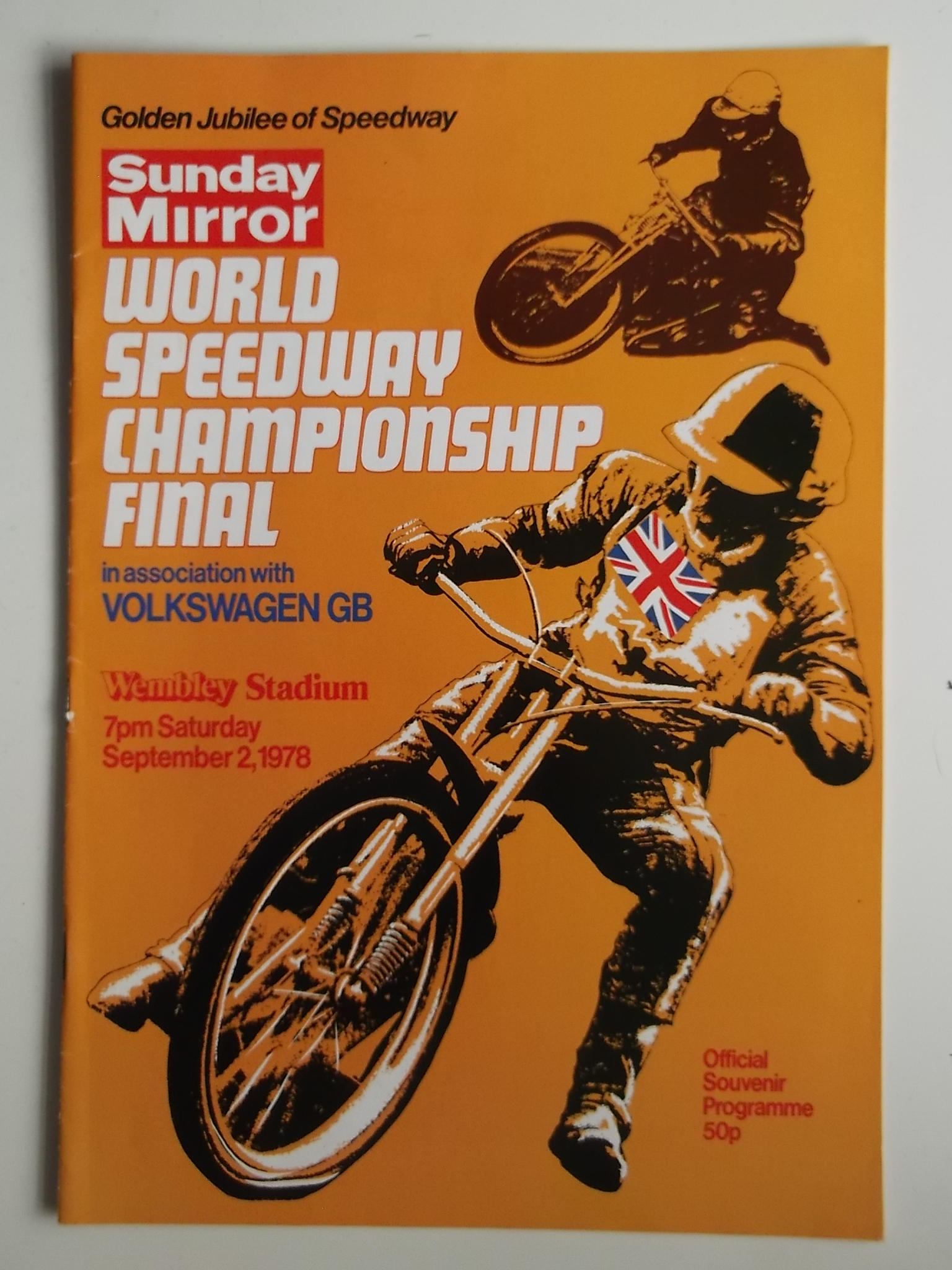 Lot 23 - SPEEDWAY - 1978 WORLD CHAMPIONSHIP FINAL AT WEMBLEY PROGRAMME + TICKET