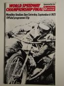 SPEEDWAY - 1975 WORLD CHAMPIONSHIP FINAL AT WEMBLEY PROGRAMME + TICKET