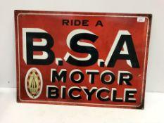 "A reproduction rectangular metal sign, ""Ride a BSA Motorbicycle"","