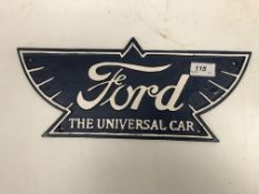 "A modern painted cast metal sign ""Ford The Universal Car"""