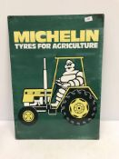 """A reproduction rectangular metal sign, """"Michelin Tyres For Agriculture"""","""