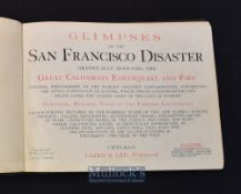 Glimpses of the San Francisco Disaster Earthquake and Fire 1906 a booklet containing illustrations