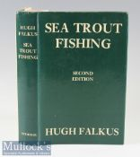 "Falkus, Hugh - ""Sea Trout Fishing - A Guide to Success"" 1978, 2nd ed revised c/w dust jacket"